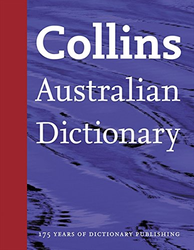 Collins Australian Dictionary.: Collins Dictionaries