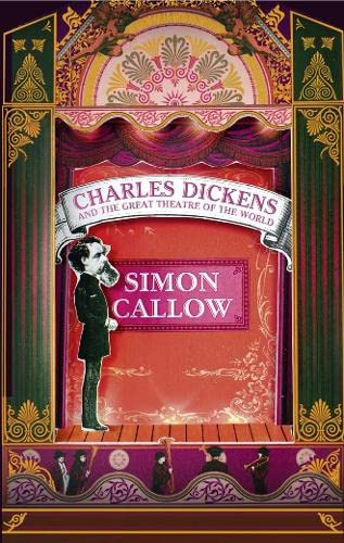 9780007445301: Charles Dickens and the Great Theatre of the World