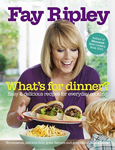 9780007445325: What's for Dinner?: Easy and delicious recipes for everyday cooking