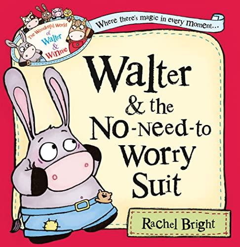 9780007445486: Walter and the No-Need-to-Worry Suit (The Wonderful World of Walter and Winnie)