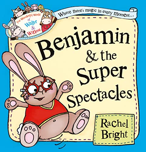 9780007445509: Benjamin and the Super Spectacles (The Wonderful World of Walter and Winnie)