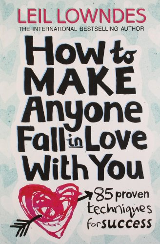 9780007445738: How to make anyone fall in love with you