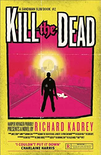 9780007446001: Kill the Dead (Sandman Slim 2)