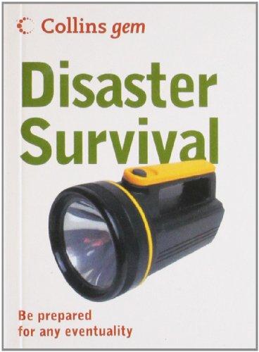 9780007446223: Disaster Survival (Collins Gem)