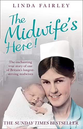 9780007446308: The Midwife's Here!