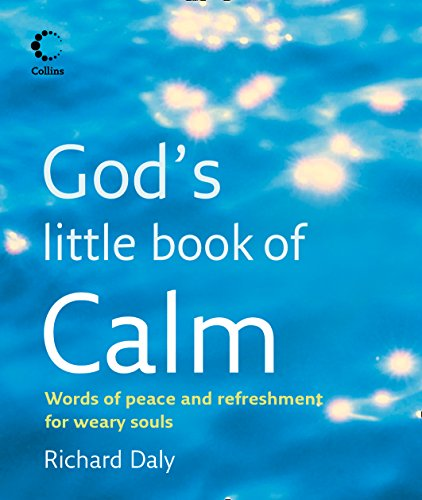 9780007447039: God's Little Book of Calm