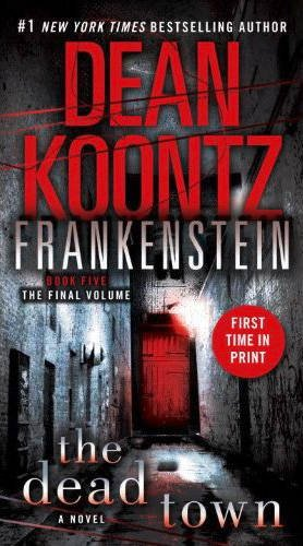 9780007447091: The Dead Town (Dean Koontz's Frankenstein, Book 5)