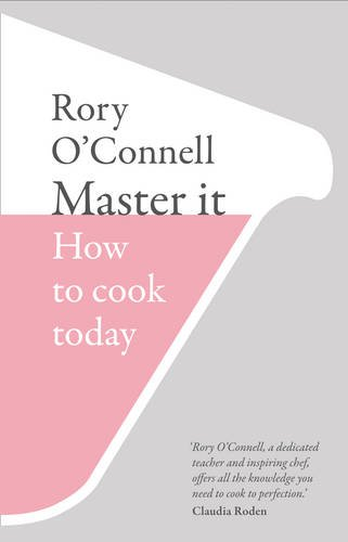 9780007447282: Master it: How to cook today