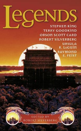 9780007447312: Legends: Eleven New Works by the Masters of Modern Fantasy