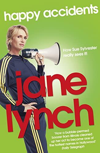 Happy Accidents: Lynch, Jane