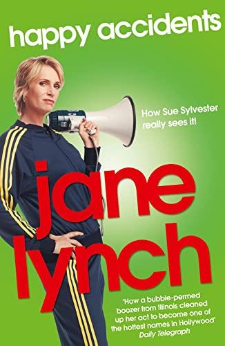 9780007447589: Happy Accidents. Jane Lynch