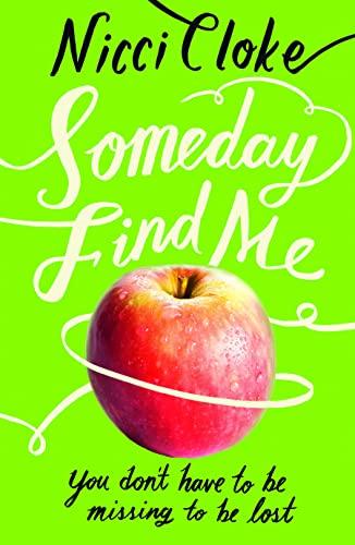 9780007447619: Someday Find Me