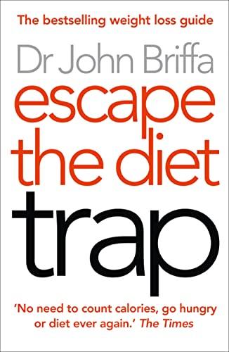 9780007447763: Escape the Diet Trap