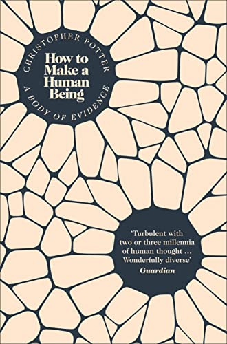 9780007447817: How to Make a Human Being: A Body of Evidence