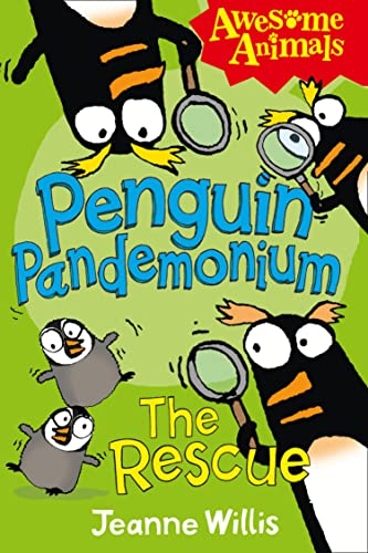 Penguin Pandemonium - The Rescue (Awesome Animals) (9780007448074) by Jeanne Willis