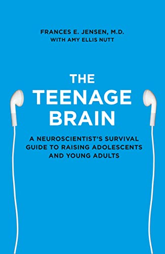 9780007448319: The Teenage Brain: A Neuroscientist's Survival Guide to Raising Adolescents and Young Adults