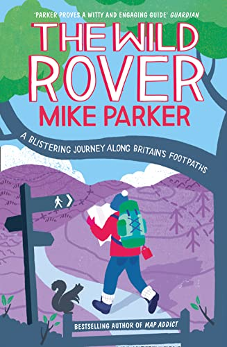 9780007448456: Wild Rover: A Blistering Journey Along Britain's Footpaths