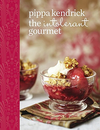 9780007448647: The Intolerant Gourmet: Delicious Allergy-friendly Home Cooking for Everyone