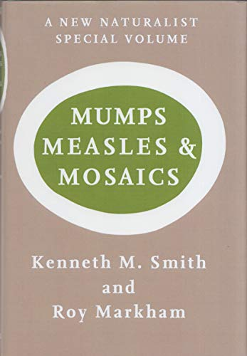 9780007448777: Mumps, Measles and Mosaics (Collins New Naturalist Monograph Library, Book 10)