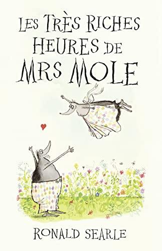 9780007449101: Les Tr�s Riches Heures de Mrs Mole