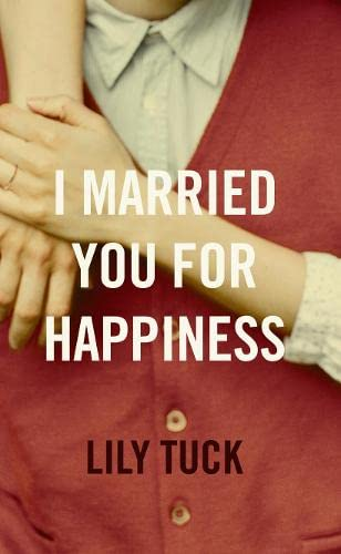9780007449149: I Married You For Happiness