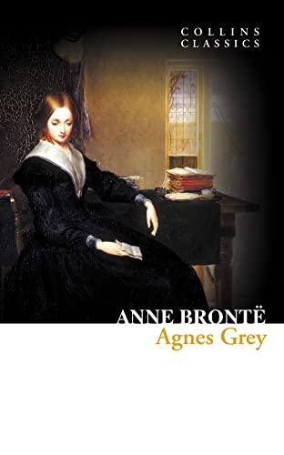 9780007449453: Agnes Grey (Collins Classics)