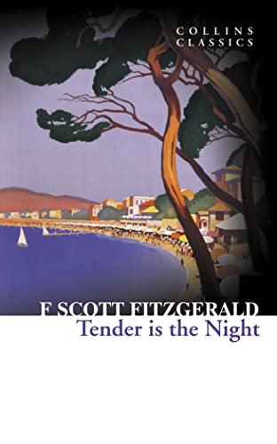 9780007449484: Tender Is the Night