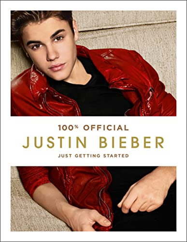 9780007449521: Justin Bieber: Just Getting Started (100% Official)