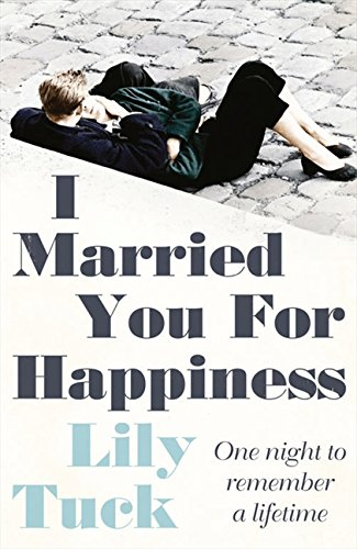 9780007449781: I Married You For Happiness