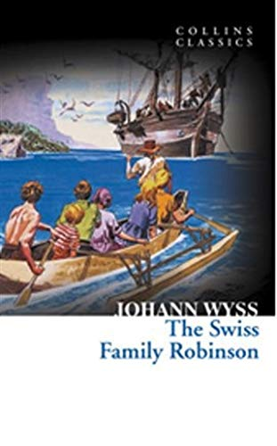 9780007449873: The Swiss Family Robinson (Collins Classics)