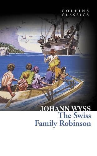 9780007449873: Swiss Family Robinson (Collins Classics)