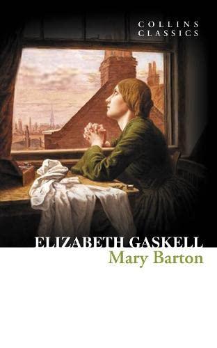 9780007449910: Mary Barton (Collins Classics)