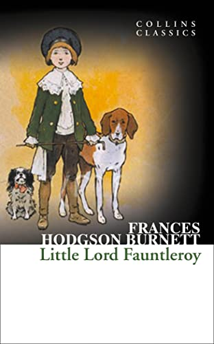 9780007449927: Little Lord Fauntleroy (Collins Classics)