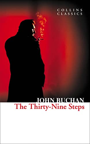 The Thirty-Nine Steps (Collins Classics): Buchan, John