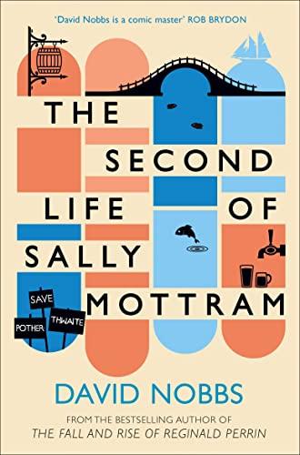 9780007449989: The Second Life of Sally Mottram