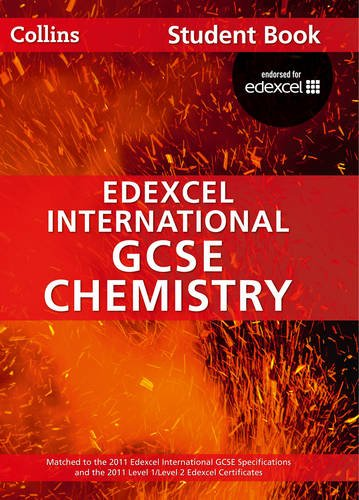 9780007450015: Collins Edexcel International GCSE – Edexcel International GCSE Chemistry Student Book