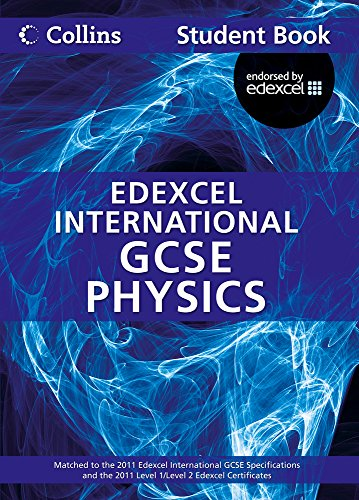 9780007450022: Collins Edexcel International GCSE – Edexcel International GCSE Physics Student Book