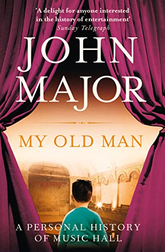 9780007450145: My Old Man: A Personal History of Music Hall