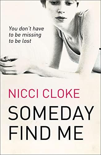 9780007450428: Someday Find Me
