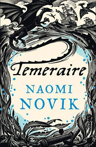9780007451425: Temeraire (The Temeraire Series, Book 1)