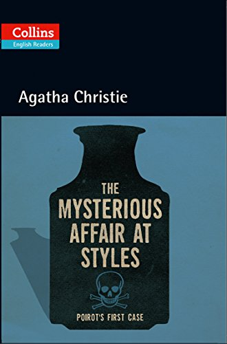 9780007451524: The Mysterious Affair at Styles : B2 (Collins Agatha Christie ELT Readers)