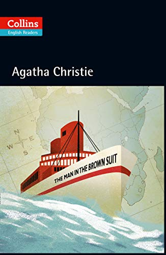 9780007451555: The Man In The Brown Suit (Collins Agatha Christie ELT Readers)