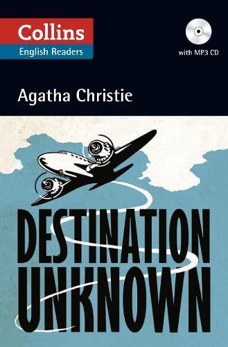 9780007451708: Destination Unknown (+ CD) (Collins Agatha Christie ELT Readers)