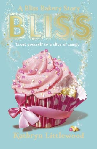 9780007451746: Bliss (The Bliss Bakery Trilogy, Book 1)