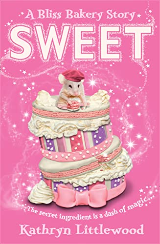 9780007451760: Sweet (The Bliss Bakery Trilogy, Book 2)