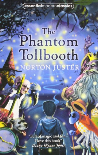 9780007451890: The Phantom Tollbooth (Essential Modern Classics)