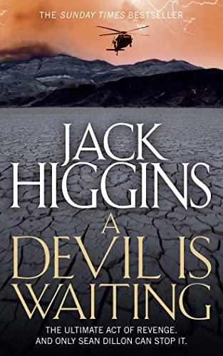 A Devil is Waiting (Sean Dillon Series): Higgins, Jack