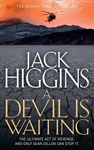 9780007452231: A Devil is Waiting (Sean Dillon Series, Book 19)