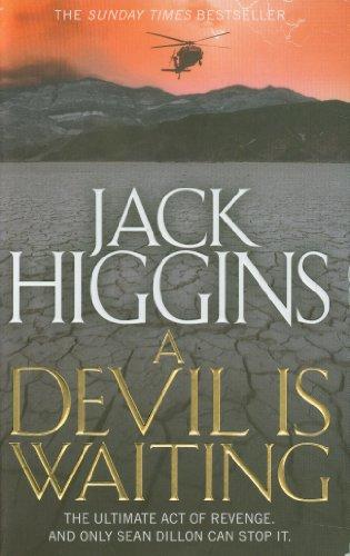 9780007452248: A Devil is Waiting (Sean Dillon Series)