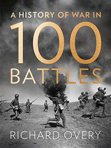 9780007452507: A History of War in 100 Battles